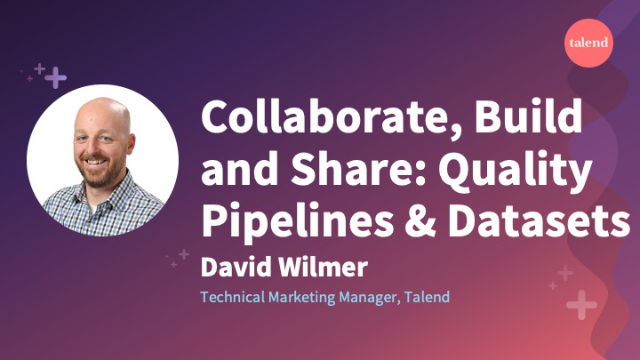 Collaborate, Build and Share: Quality Pipelines & Datasets