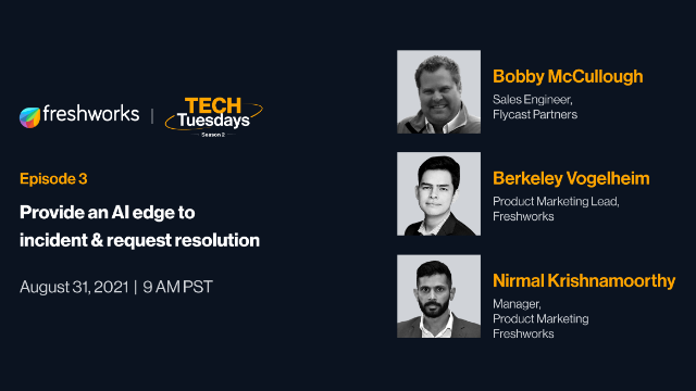 TechTuesdays Episode 3 | Provide an AI edge to incident & request resolution