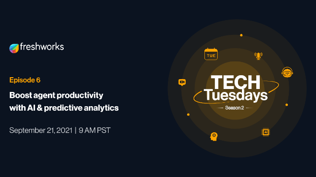 TechTuesdays Episode 6   Boost agent productivity with AI & predictive analytics