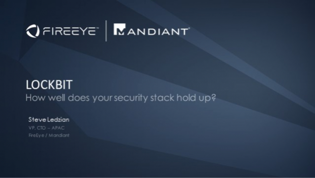 [Cyber Headline Briefing] - LOCKBIT How well does your security stack hold up?
