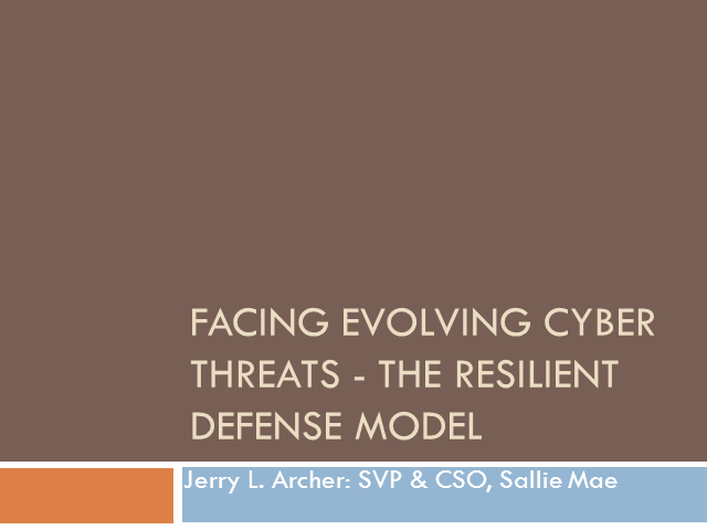 Facing Evolving Cyber Threats - The Resilient Def