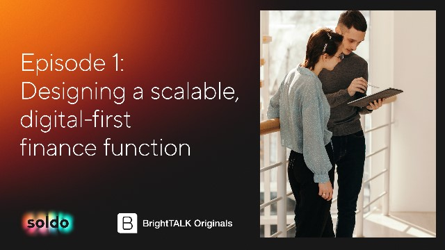 Designing a scalable, digital-first finance function