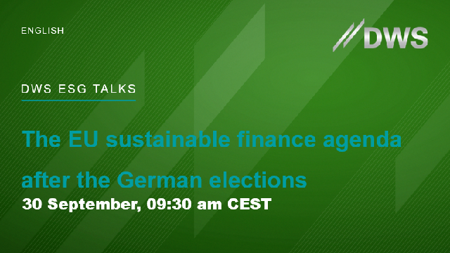 ESG TALKS: The European sustainable finance agenda after the German election