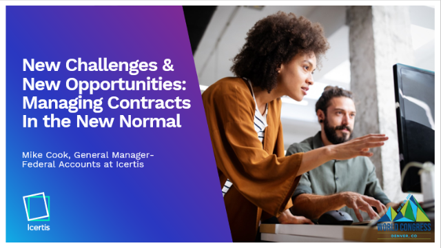 New Challenges & New Opportunities: Managing Contracts in the New World