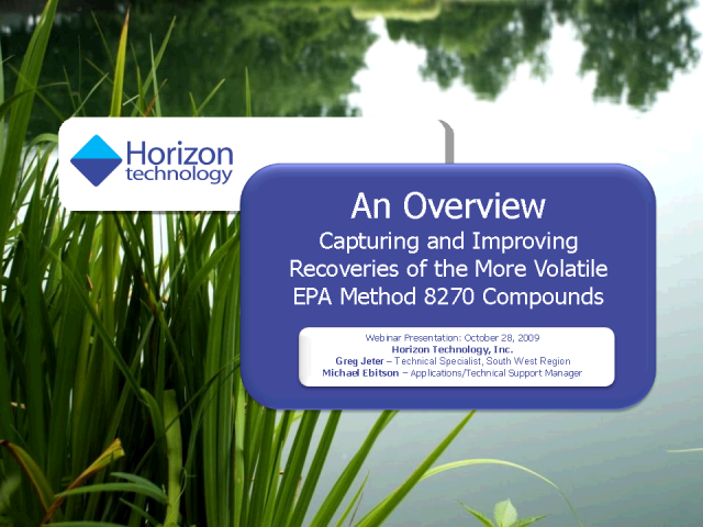Capturing & Improving Recoveries of EPA Method 8270 Compounds