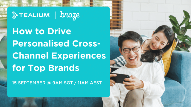 How Tealium + Braze Drive Personalised Cross-Channel Experiences for Top Brands