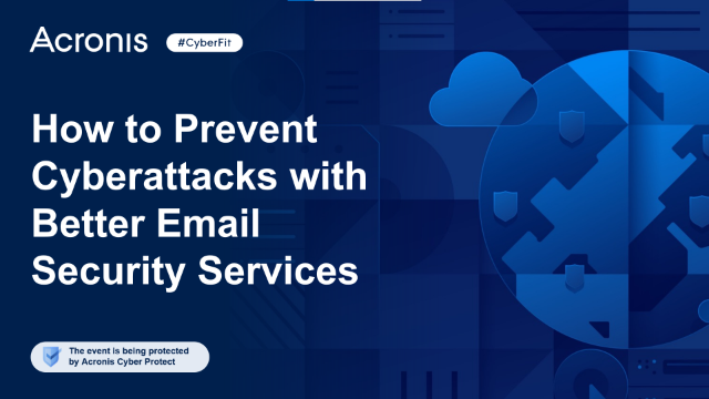 How to prevent cyber attacks with better email security services