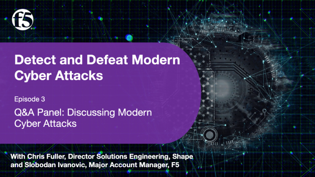 Episode 3 – Q&A panel: Discussing Modern Cyber Attacks