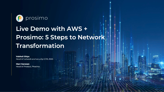 Live Demo with AWS + Prosimo: 5 Steps to Network Transformation