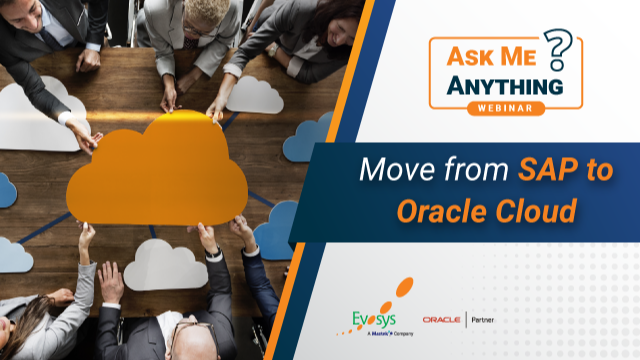Ask Me Anything Webinar   Move from SAP to Oracle Cloud