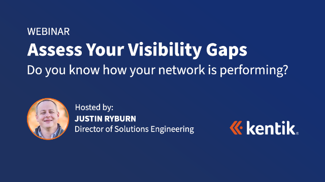 Assess Your Visibility Gaps: How is Your Network Performing in 2021?