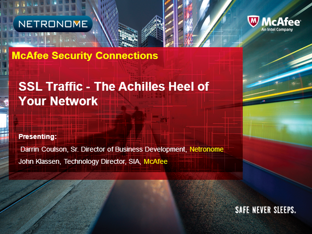 SSL Traffic - The Achilles Heel of Your Network