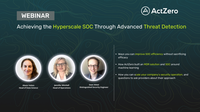 Achieving the Hyperscale SOC Through Advanced Threat Detection