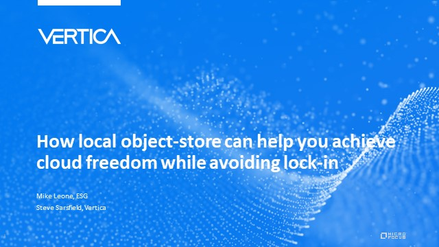 How local object-store can help you achieve cloud freedom while avoiding lock-in
