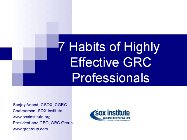 Seven Habits of Highly Effective GRC Professionals
