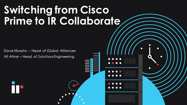 Switching from Cisco Prime
