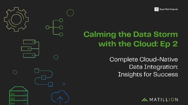 [Ep.2] Complete Cloud-Native Data Integration: Insights for Success