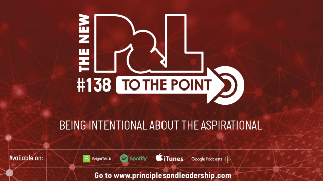 The New P&L TO THE POINT on Being Intentional about the Aspirational