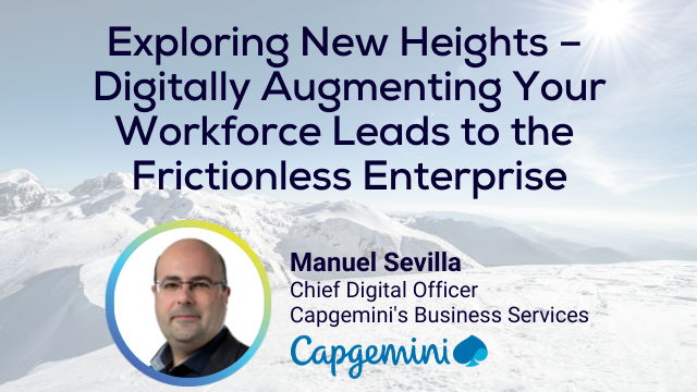 Digitally Augmenting Your Workforce Leads to the Frictionless Enterprise