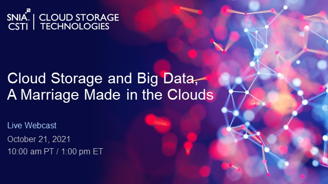 Cloud Storage and Big Data, A Marriage Made in the Clouds