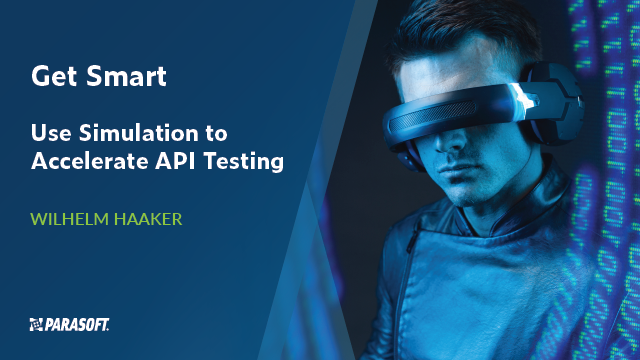 Get Smart: Use Simulation to Accelerate API Testing