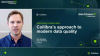 Delivering trusted data: Collibra's modern approach to data quality
