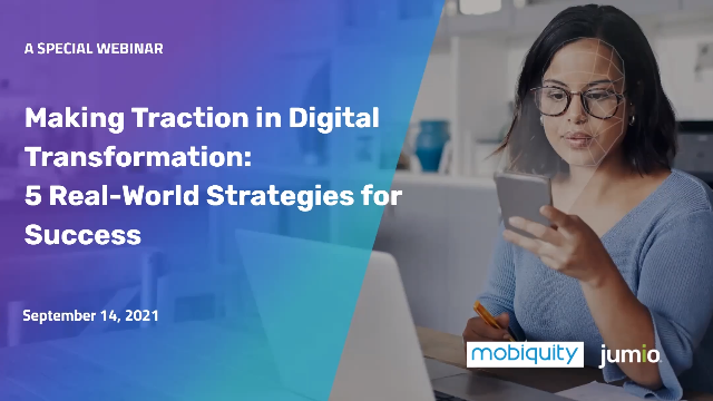 Making Traction in Digital Transformation: 5 Real-World Strategies for Success