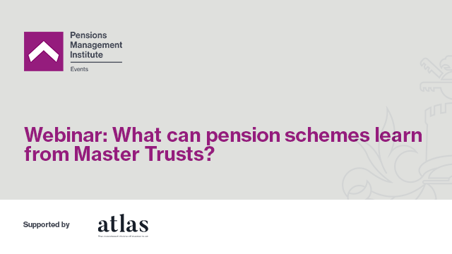 What can pension schemes learn from Master Trusts?