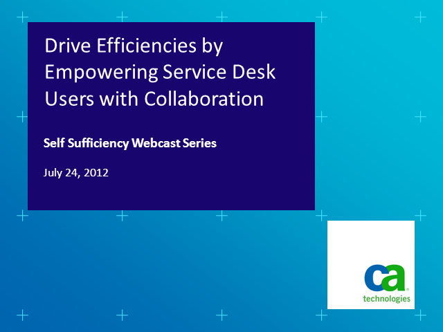 Drive Efficiencies by Empowering Service Desk Users with Collaboration