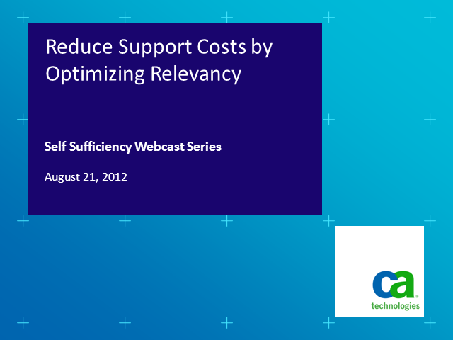 Reduce Support Costs by Optimizing Relevancy