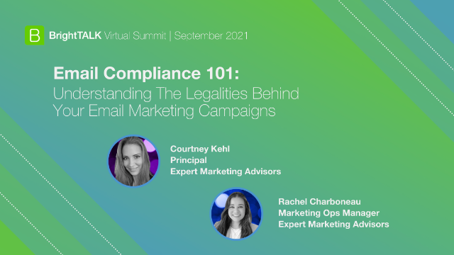 Email Compliance 101: The Legalities Behind Your Email Marketing Campaigns