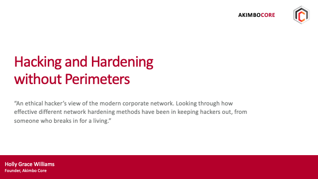 Hacking and Hardening without Perimeters