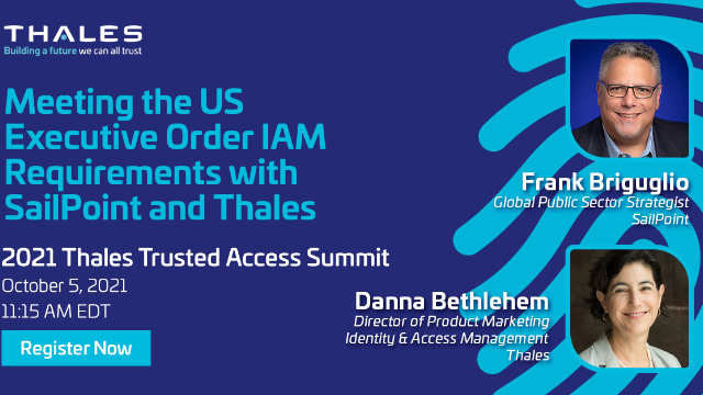 Meeting the US Executive Order IAM Requirements with SailPoint and Thales