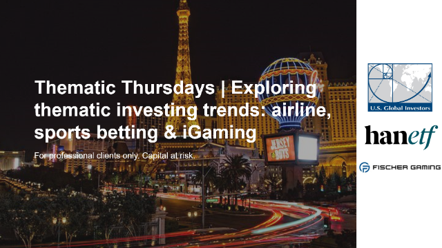 Thematic Thursdays-Exploring thematic trends: airlines, sports betting & iGaming