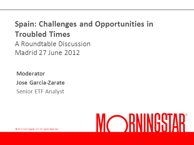 Spain: Challenges and Opportunities in Troubled Times