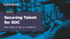Securing Talent for SOC
