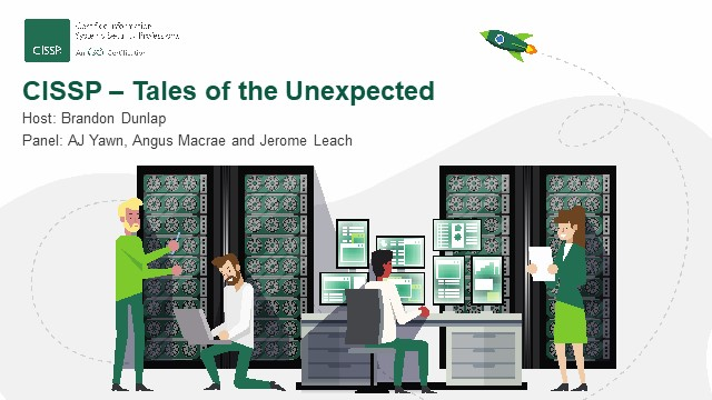 CISSP- Tales of the Unexpected