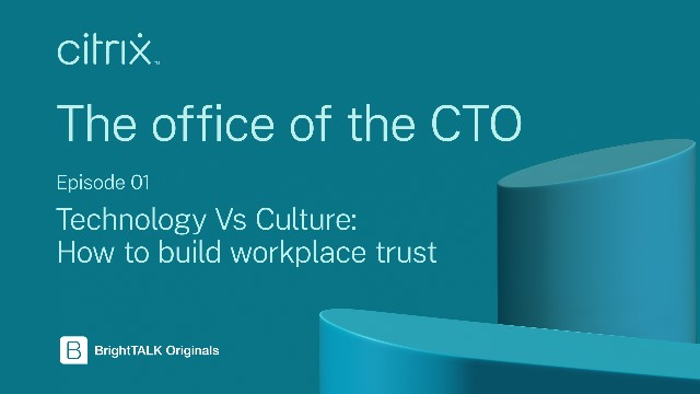 Technology Vs Culture: How To Build Workplace Trust