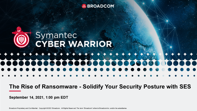 The Rise of Ransomware - Solidify Your Security Posture with SES