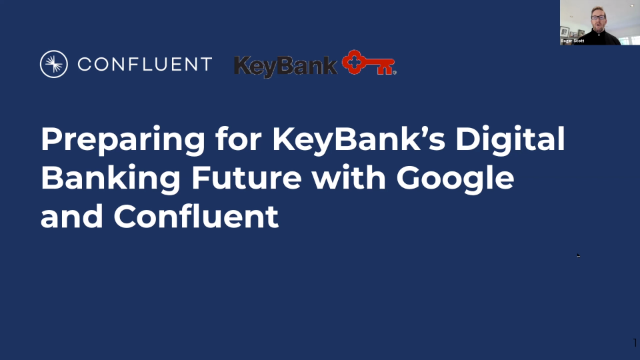 Preparing for KeyBank's Digital Banking Future with Google and Confluent