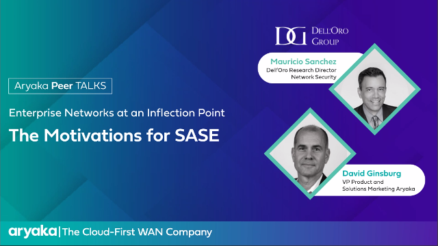 Enterprise Networks at an Inflection Point: The Motivations for Managed SASE