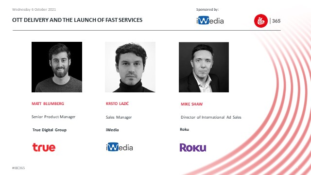 OTT delivery and the launch of Fast services
