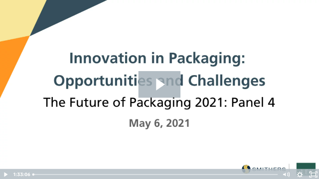 Innovation in Packaging: Opportunities and Challenges