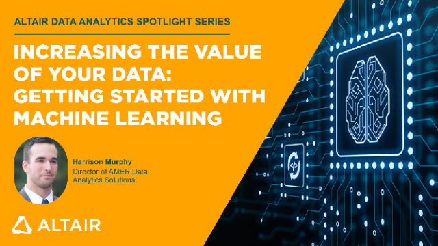 Increasing the Value of Your Data: Getting Started with Machine Learning