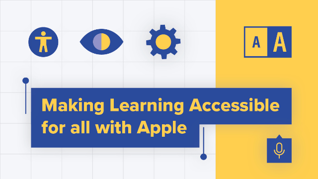 Making Learning Accessible for All with Apple