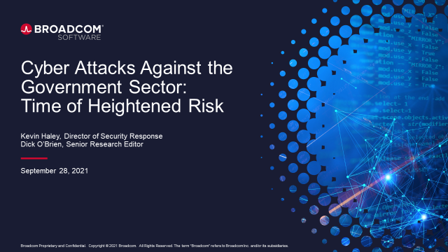 Cyber Attacks Against the Government Sector: Time of Heightened Risk