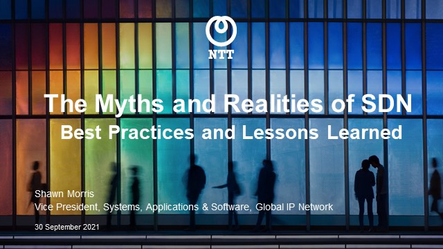 The Myths and Realities of SDN – Best Practices and Lessons Learned