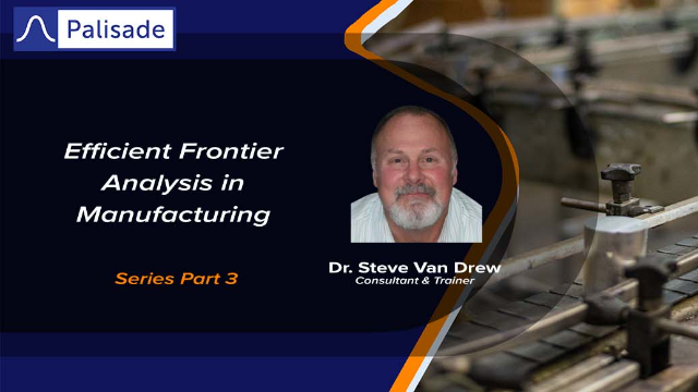 Efficient Frontier Analysis in Manufacturing