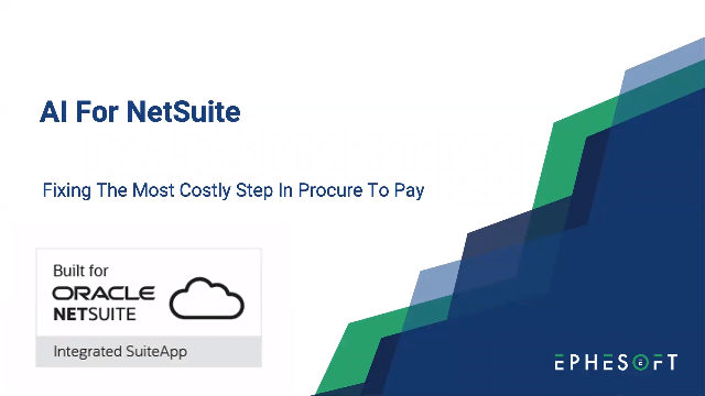 NetSuite AI Solution Workshop: Fixing The Most Costly Step in Procure-to-Pay