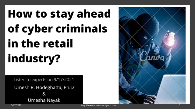 How to stay ahead of  cyber criminals in the retail industry?